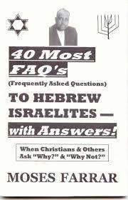 40 most faq u0027s of hebrew israelites with answers moses farrar