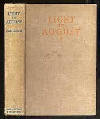 faulkner light in august light in august by william faulkner abebooks