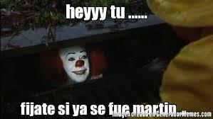 Heyyy Meme - heyyy tu fijate si ya se fue martin meme de eso el