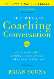 the weekly coaching conversation new edition a business fable