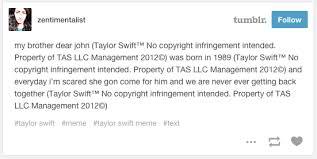 Meme Copyright - zentimentalist s post taylor swift no copyright infringement