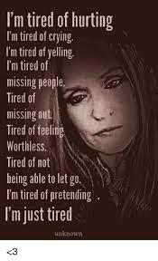 Being Tired Meme - 25 best memes about tired of being alone tired of being alone