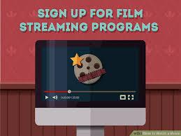3 ways to watch a movie wikihow