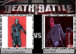 Cobra Commander Meme - death battle cobra commander vs red skull by dragonprince18 on