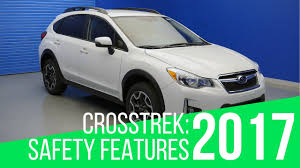 subaru green 2017 2017 subaru crosstrek safety features youtube