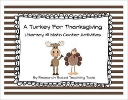 a turkey for thanksgiving literacy and math center activities tpt