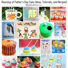 fun cakes and cupcakes for father u0027s day a roundup my cake