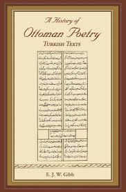 Ottoman Poetry A History Of Ottoman Poetry Volume Vi Ebook By E J W Gibb