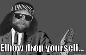 Macho Man Memes - macho man elbow drop yourself quickmeme