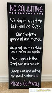 best 25 no soliciting signs ideas on pinterest no soliciting