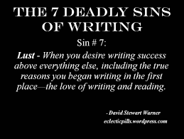 seven deadly sins 7 deadly sins and definitions the 7 deadly sins of writing 7