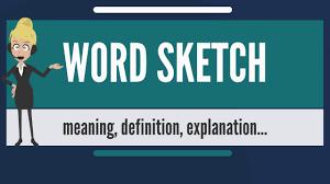 what is word sketch what does word sketch mean word sketch