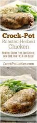 crock pot roasted herbed chicken crock pot ladies