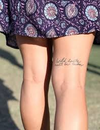 Thigh Quotes - 115 beautiful quotes designs to ink