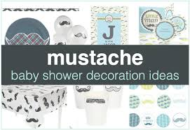 mustache baby shower mustache baby shower decorations shower that baby