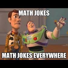 Meme Woody - mathjoke haha humor joke mathmeme meme funny toystory woody