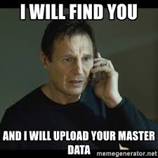 Meme Generator Upload - i will find you and i will upload your master data i will find you