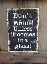 more wine less whine rustic rustic sign rustic wine sign wine