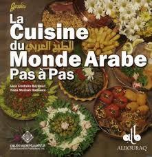 livre de cuisine du monde la cuisine du monde arabe pas a pas chebaro halawani livre