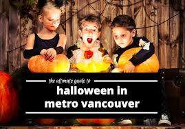 the ultimate guide to halloween in metro vancouver yoyomama
