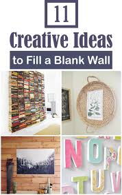 empty kitchen wall ideas 11 creative ideas to fill a blank wall on a tiny budget