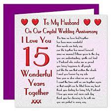 15 wedding anniversary my husband 15th wedding anniversary card on our