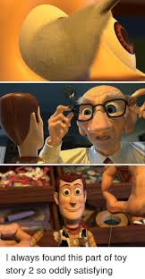 Meme Toy Story - i always found this part of toy story 2 so oddly satisfying toy