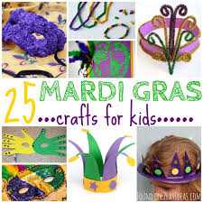for mardi gras 25 bon temps mardi gras crafts for kids