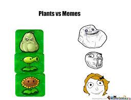 Meme Vs Meme - plants vs memes by ns23 meme center