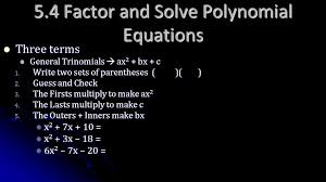 5 4 factor and solve polynomial equations