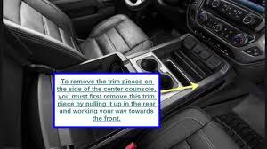 Gmc Sierra 2015 Interior 2015 Gmc Sierra Interior Trim Removal Youtube