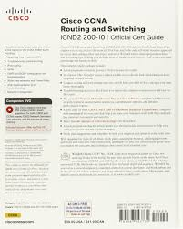 cisco ccna routing and switching 200 120 official cert guide and
