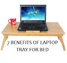 Bed Desk Laptop 7 Benefits Of Laptop Tray For Bed E14429346017111 Jpg