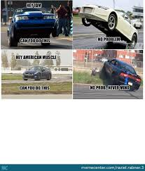 Muscle Car Memes - no hate against muscle cars but by raziel rabner 3 meme center