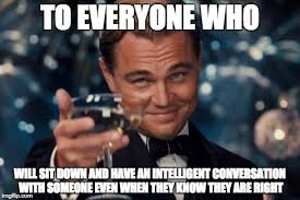 Meme Conversation - leonardo dicaprio cheers meme imgflip