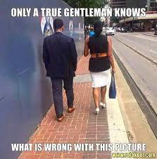 Gentleman Meme - only a true gentleman knows what is wrong the rojak pot