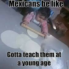 Mexican Funny Memes - 23 memes that are too real for everyone who grew up in a mexican family