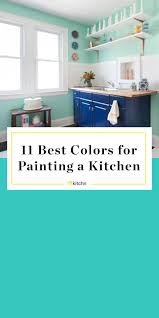 what colors are popular for kitchens now the 11 best bright colors for painting a kitchen