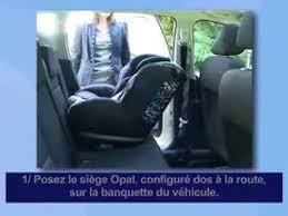 installer siege auto installation dos à la route du siège auto groupe 0 et 1 opal de