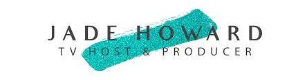 jade howard reel jade howard resume jade howard tv host jade resume objective exles hostess resume ixiplay free resume sles