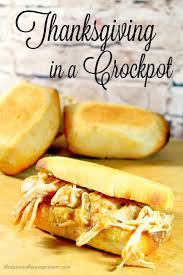 thanksgiving in 2016 thanksgiving in a crockpot thirtysomethingsupermom