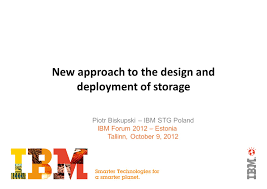Smarter Technologies New Approach To The Design And Deployment Of Storage Ppt Download