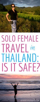 is it safe to travel to thailand images Solo female travel in thailand is it safe adventurous kate png