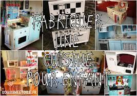 faire une cuisine pour enfant fabriquer une cuisine pour enfant sous une etoile