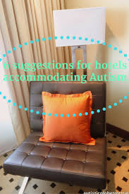 six suggestions for hotels accommodating autism u2013 autistic