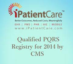 pqrs registries cms names ipatientcare a qualified pqrs registry for 2014
