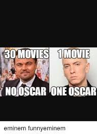 Funny Oscar Memes - 25 best memes about eminem and oscars eminem and oscars memes