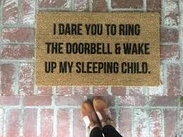 i dare you to ring the doorbell doormat doormats funny