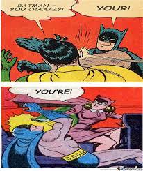 Batman And Robin Slap Meme - have a taste of your own medicine batman by unknownjedi meme center