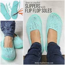 how to make crochet slippers with flip flop soles home design